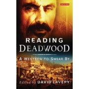 Reading Deadwood by David Lavery
