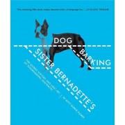 Sister Bernadette's Barking Dog by Kitty Burns Florey