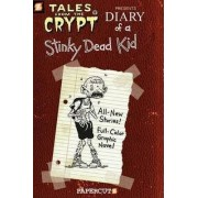 Tales from the Crypt #8: Diary of a Stinky Dead Kid by Stefan Petrucha