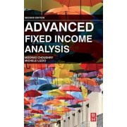 Advanced Fixed Income Analysis by Moorad Choudhry