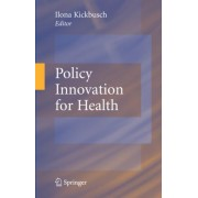 Policy Innovation for Health by Ilona Kickbusch
