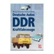 Deutsche Autos Alle Personenwagen und Nutzfahrzeuge der DDR