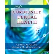 Jong's Community Dental Health by George M. Gluck