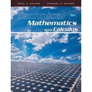 Technical Mathematics with Calculus by Paul A Calter