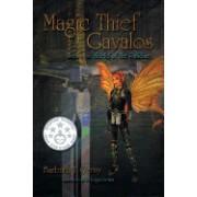 Magic Thief of Gavalos: Sequel to the Shield of the Palidine