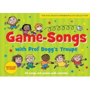 Songbooks: Game-Songs with Prof Dogg's Troupe New Cover: 44 Songs and Games with Activities by David McKee