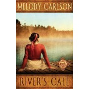 River's Call by Melody Carlson