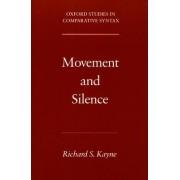 Movement and Silence by Richard S. Kayne