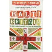 Balti Britain by Ziauddin Sardar