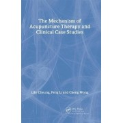 The Mechanism of Acupuncture Therapy and Clinical Case Studies by Lily Cheung