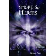 Smoke & Mirrors by Stephen Paine