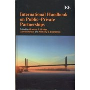 International Handbook on Public-Private Partnerships by Graeme A. Hodge