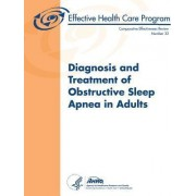 Diagnosis and Treatment of Obstructive Sleep Apnea in Adults by U S Department of Heal Human Services