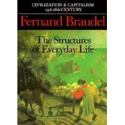 Civilization and Capitalism, 15th-18th Century: v. 1 by Fernand Braudel