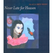 Never Late for Heaven by Sheryl Conkelton