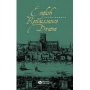English Renaissance Drama by Peter Womack