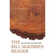 The Bill Mckibben Reader by Schumann Distinguished Scholar Bill McKibben