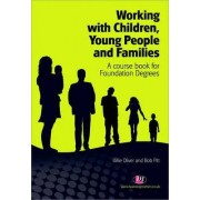 Working with Children, Young People and Families by Billie Oliver