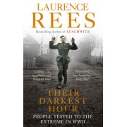 Their Darkest Hour by Laurence Rees