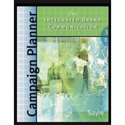 Campaign Planner for Integrated Brand Communications by Shay Sayre