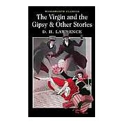 The Virgin and The Gipsy and Other Stories
