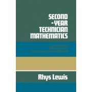 Second Year Technician Mathematics for Electrical, Electronics and Telecommunications Students by Rhys Lewis