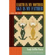 Earth is My Mother Sky by Trudy Griffin-Pierce