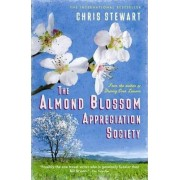 The Almond Blossom Appreciation Society by Chris Stewart