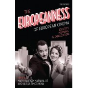 The Europeanness of European Cinema by Mary Harrod