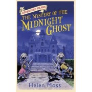 The Mystery of the Midnight Ghost by Helen Moss