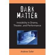 Dark Matter by Andrew Sofer
