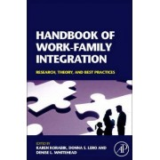 Handbook of Work-Family Integration by Karen Korabik
