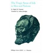 Selected Works of Miguel De Unamuno: Tragic Sense of Life in Men and Nations v. 4 by Miguel de Unamuno