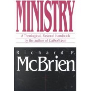 Ministry by Richard P. McBrien