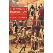 The Spanish Inquisition by Henry Kamen