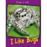 I Like Bugs by Angela Aylmore