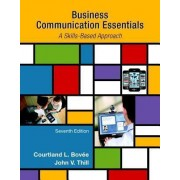 Business Communication Essentials, Student Value Edition by Courtland L Bovee