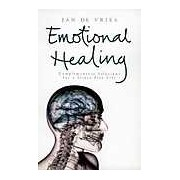 Emotional Healing: Complementary Solutions for a Stress-free Life