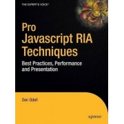 Pro Javascript RIA Techniques by D. Odell