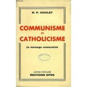 Communisme Et Catholicisme, Le Message Communiste
