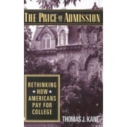 The Price of Admission by T.J. Kane