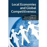Local Economies and Global Competitiveness by Bruno Dallago