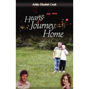 Hearts Journey Home by Ashley Elisabeth Crook