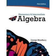 Elementary & Intermediate Algebra Plus MyMathLab/MyStatLab -- Access Card Package by George Woodbury