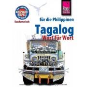 Woordenboek Kauderwelsch Tagalog (Pilipino) – Filipijns – Wort für Wort   Reise Know-How Verlag