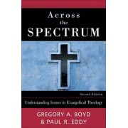Across the Spectrum by Gregory A. Boyd