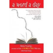 A Word a Day by Anu Garg