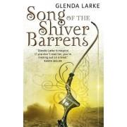 Song of the Shiver Barrens by Glenda Larke