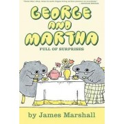 George and Martha: Full of Surprises by James Marshall