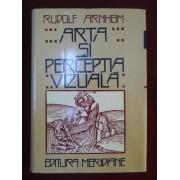 Rudolf Arnheim - Arta si perceptia vizuala